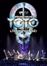 Cover Toto - 35th Anniversary - Live In Poland [DVD]